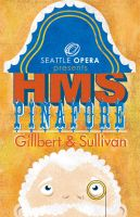 Seattle Opera-HMS Pinafore by punkrockDAN
