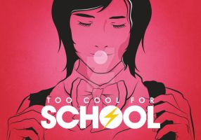 Too Cool for School by ExtremeJuvenile