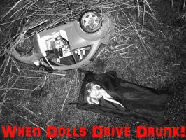 When Dolls Drive Drunk! by Keith-McGuckin