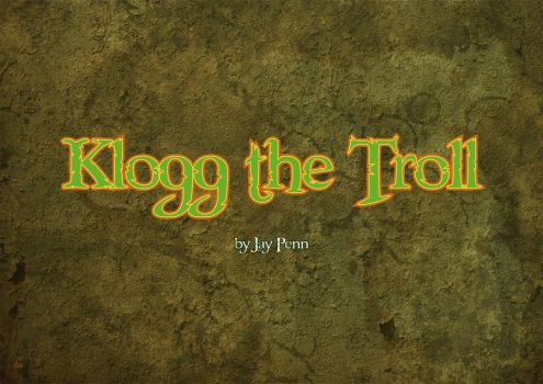 Klogg the Troll page 1 by JayPenn