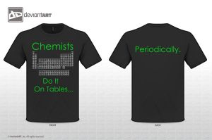 Chemists Do It On Tables... by crystalcollecter