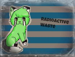 (art trade) Radioactive Waste by EpicTwizzy