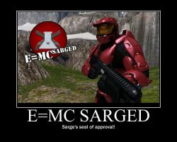 E=MC Sarged--(Poster) by XPvtCabooseX