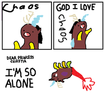 God I Love Chaos (I'm So Alone :( ) by ChaosSonata