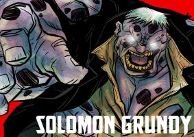 DDF2013 - Day 25: Solomon Grundy by BloodySamoan