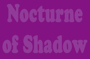 Nocturne of Shadow by TheEmotionalPoet