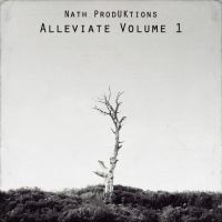 Nath ProdUKtions - Alleviate Volume 1 by smcveigh92