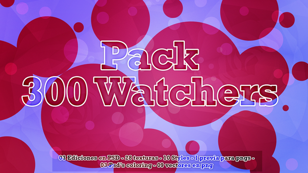 PACK300WATCHERS by TheGirlEditions
