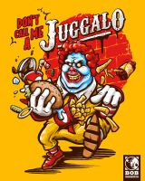 Don't Call Me A Juggalo! by bobmosquito
