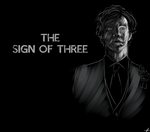 The Sign Of Three by Renegades0fFunk