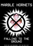 Marble Hornets - Falling to the ground - 1 by AncileII