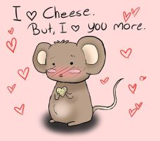 I love cheese, But, I love you more by Tenshin4ever
