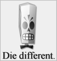 Die different. by Infurnus
