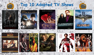 Top 10 Adapted TV Shows