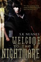 Welcome to the Nightmare by stacemyster