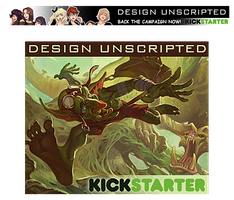 Design Unscripted - KickStarter Funded! by Ahkward