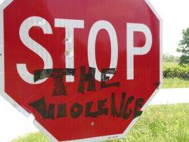 STOP the Violence. by CapnChikan