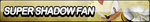 Super Shadow Fan Button (Resubmit) by ButtonsMaker
