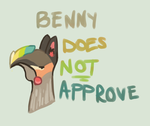 BENNY DOES NOT APPROVE by Mocha-Cocoa-Cupcake