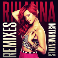 Rihanna - Remixes and Instrumentals CD COVER by GaGanthony