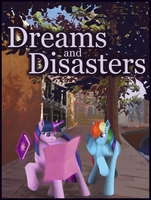 Dreams and Disasters by Jykinturah