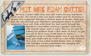 Cosplay Tip 31 - Hot Wire Foam Cutter by Bllacksheep