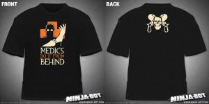 Medics Do It From Behind Shirt by StacMaster-S