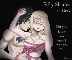 Fifty Shades of Gray - FT version [GrayxLucy] by Kiko-x3