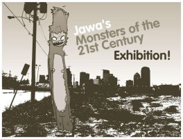 Jawa's Monsters Exhibition 01 by Jawa-Tron