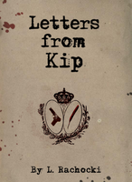 Letters From Kip - Cover Concept 1 by Imaginary-Alchemist