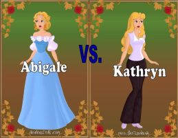 Abigale vs Katheryn (Revised) by Sunshine-Girl524