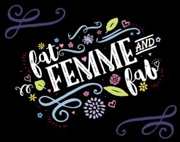 Fat, Femme and Fab by dani-kelley