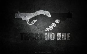 TRUST NO ONE by MIATARI