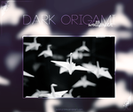 Dark Origami by Julieta7599~ by Julieta7599