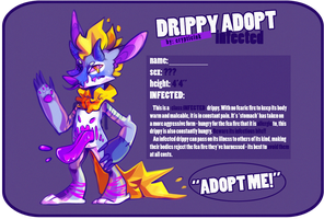 Drippy:INFECTED - { CLOSED } by CrypticInk