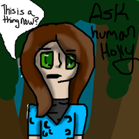 Ask Human Holly by Warriorcats67