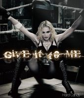 Give It 2 Me by GabForLashes