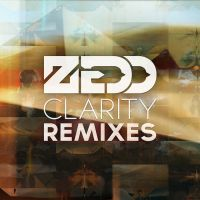 Zedd Clarity Remixes by ruudvaneijk