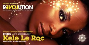 Kele Le Roc Event Flyer by danwilko