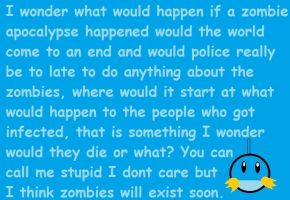 What would happen if a zombie apocalypse happened? by Chibi-Rainbow
