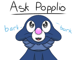 Ask Popplio! Read Bellow! by SassySlinky