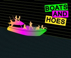 Boats n hoes by knucka