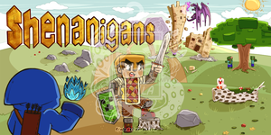 Minecraft: Shenanigans by Kinla