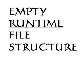 Empty Runtime Folder Structure by Callassandra