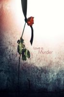 Love is Murder by devil-dxb