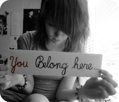 You Belong Here... by JennaIsGhost