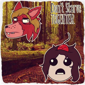 . : Don't Starve - TOGHETHER! : . by Vampielle