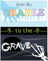 From the Cradle to the Grave by CyberTetrisBlock