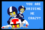 You're Driving me Crazy by Nervousgamer