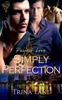 Simply Perfect by LynTaylor